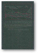 Our Environment, How We Use and Control It, Book III, Revised Edition by Wood & Carpenter, 1934