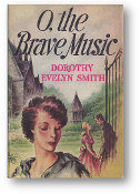 O, the Brave Music by Dorothy Evelyn Smith, 1943